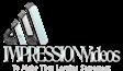Impression Videos